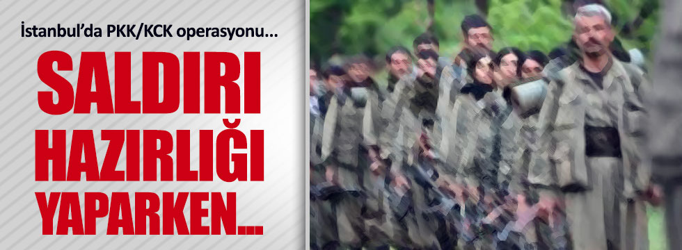 İstanbul'da 6 terörist yakalandı