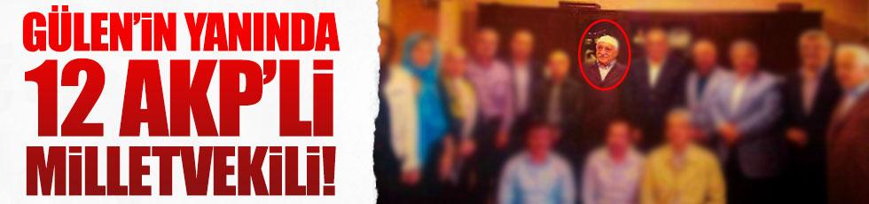 12 AKP'li vekil Gülen'in yanında