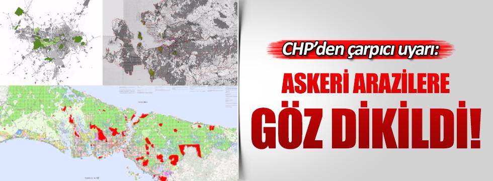 CHP'den boşaltılan askeri alanlarla ilgili uyarı