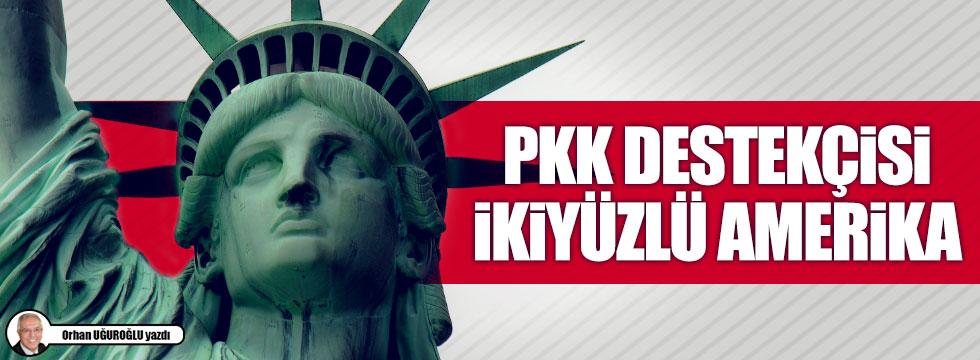 PKK destekçisi ikiyüzlü Amerika