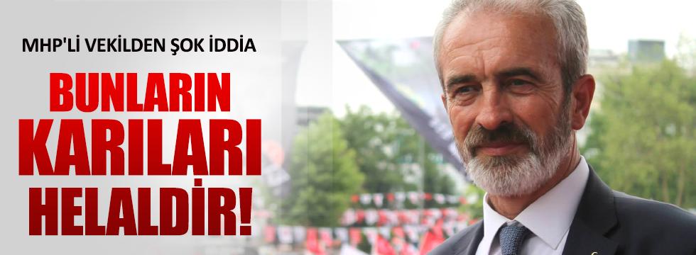MHP'li vekilden 15 Temmuz gecesiyle ilgili şok iddia