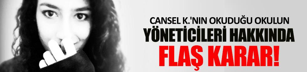 Cansel K.'nın okuduğu okulun yöneticileri beraat etti
