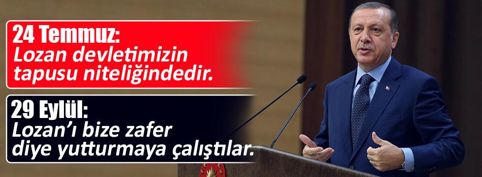 """Erdoğan'ın """"Lozan"""" çelişkisi"""