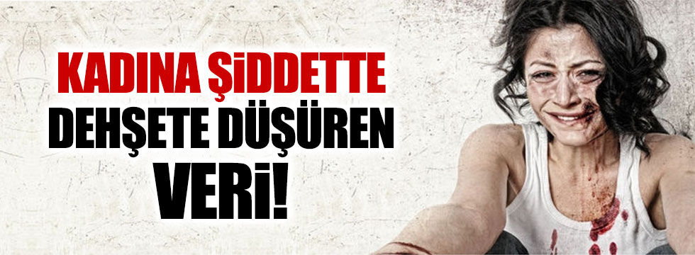 Türkiye'de 10 kadından 4'ü şiddet görüyor