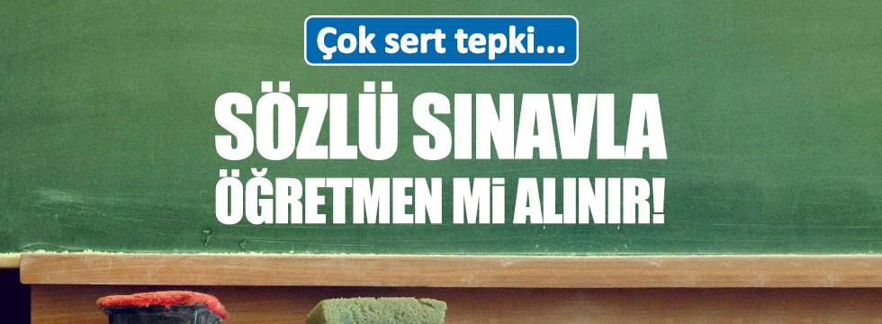 CHP'den öğretmenlikte sözlü sınava tepki