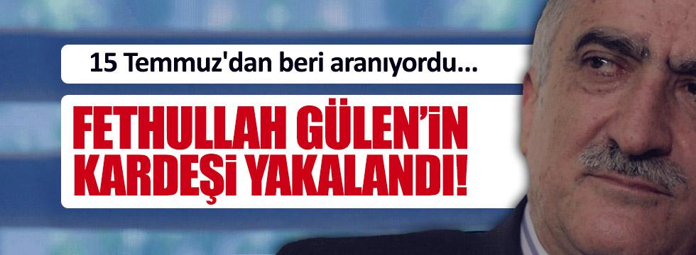 Gülenin kardeşi gözaltına alındı...