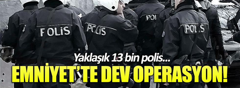 FETÖ soruşturmasında yaklaşık 13 bin polis açığa alındı