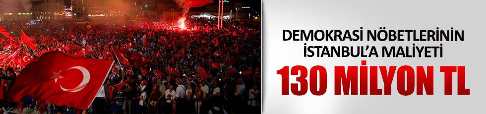 Nöbetlerin İstanbul'a maliyeti 130 milyon TL