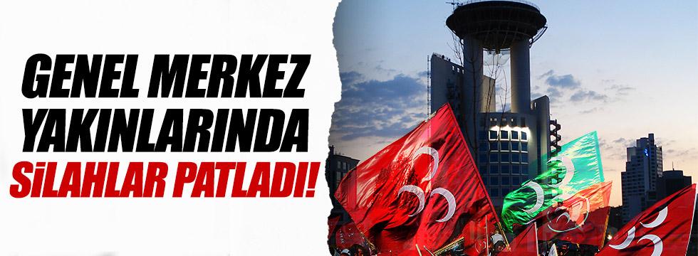 MHP Genel Merkezi karşısında silahlar patladı