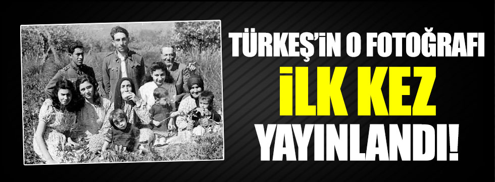 Alparslan Türkeş'e ait fotoğraf ilk kez yayınlandı