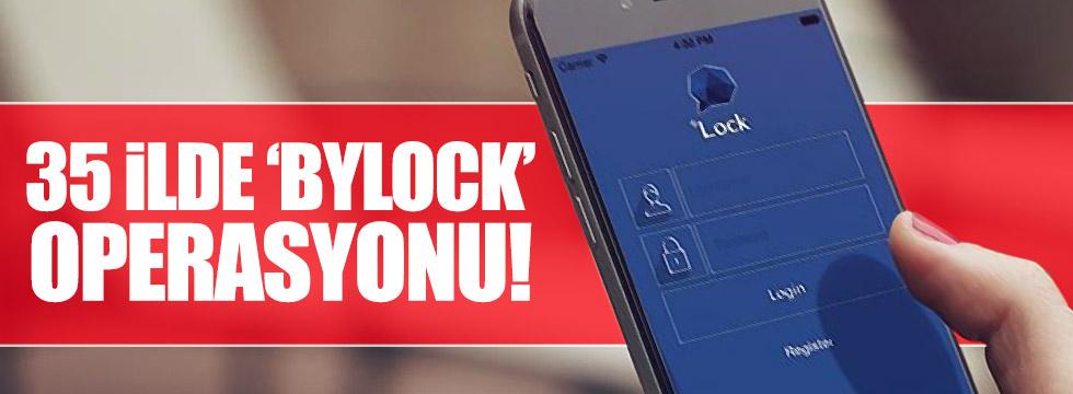 Türkiye genelinde ByLock operasyonu!