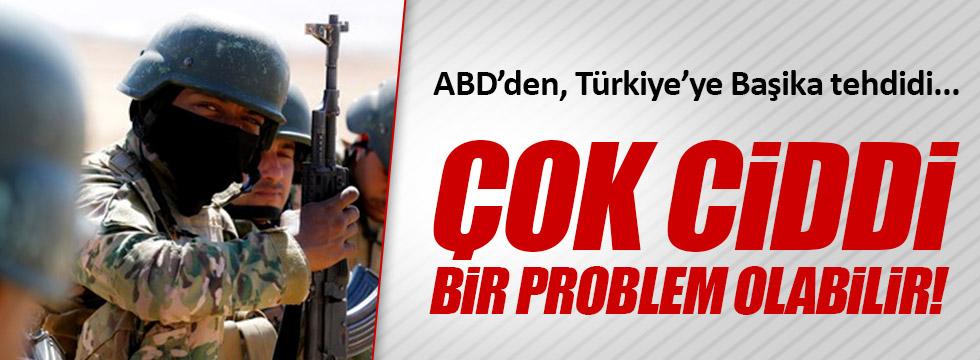 ABD, Başika'da Türkiye'yi yalnız bıraktı