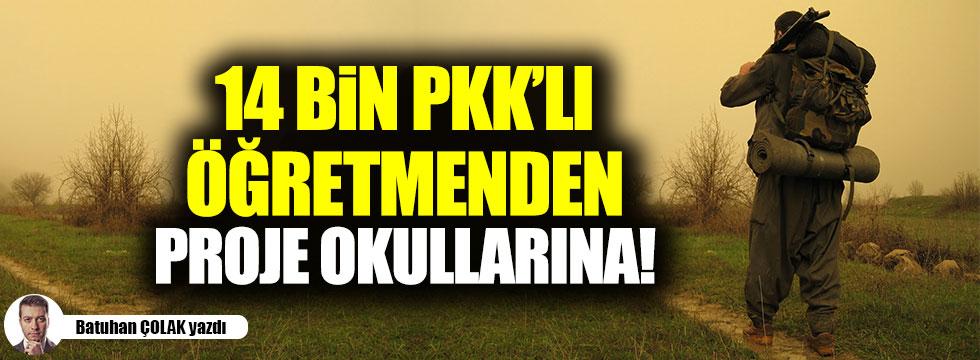 14 Bin PKK'lı Öğretmenden Proje Okullarına!