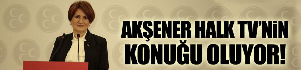 Meral Akşener, Halk TV'de gündemi değerlendirecek