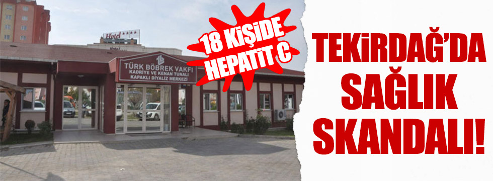 Tekirdağ'da 18 hastada Hepatit-C tespit edildi