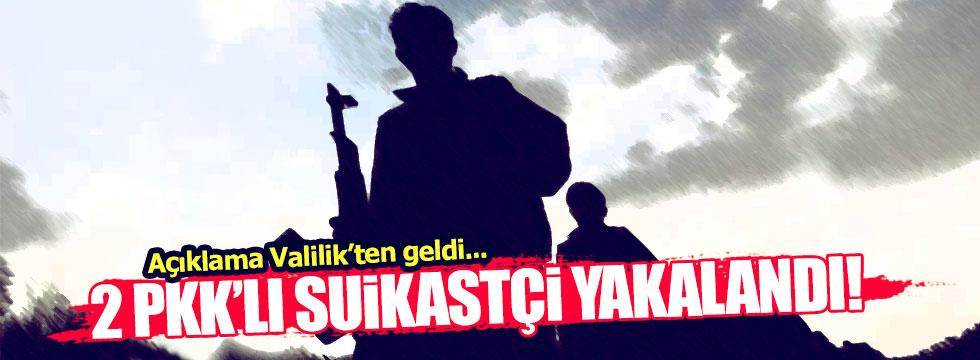 PKK'nın suikastçıları yakalandı