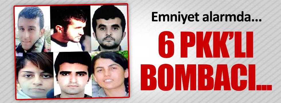 Polis 6 bombacıyı arıyor