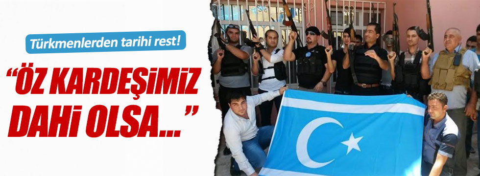 Türkmenler TSK'yı sahipsiz bırakmadı
