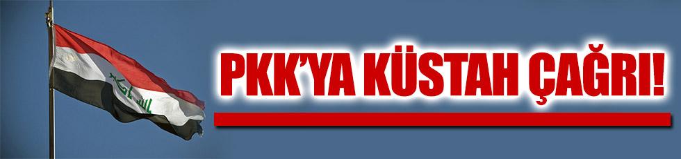 Irak'tan PKK'ya hain çağrı