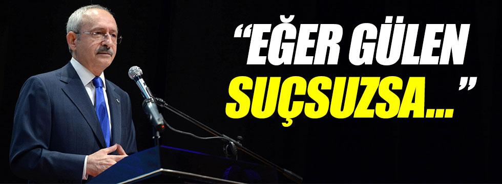 Kılıçdaroğlu, Gülen'e çağrıda bulundu