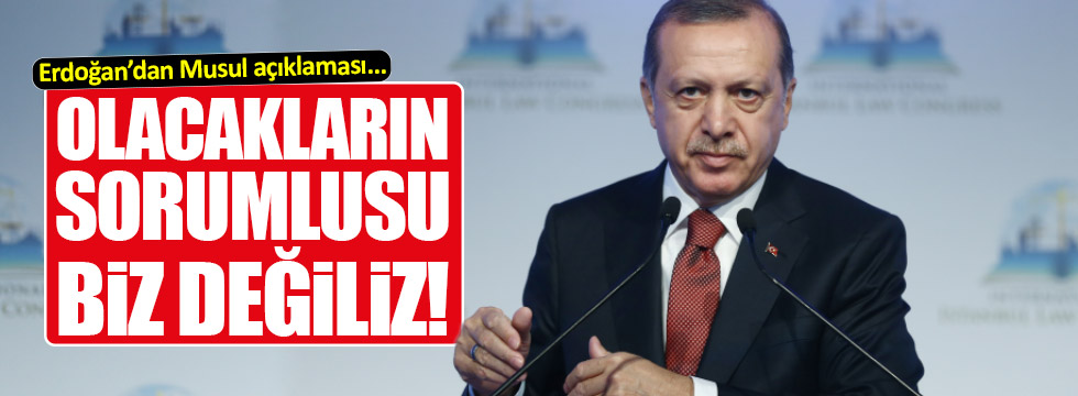 Erdoğan'dan flaş Musul açıklaması