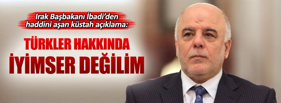 Irak Başbakanı İbadi'den küstah Türkiye açıklaması!