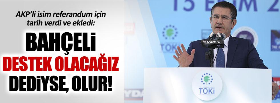 AKP'li Canikli: Bahçeli'nin desteğiyle 330'u buluruz