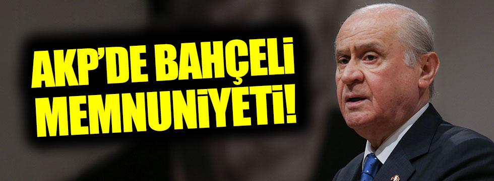 AKP'de Bahçeli memnuniyeti!