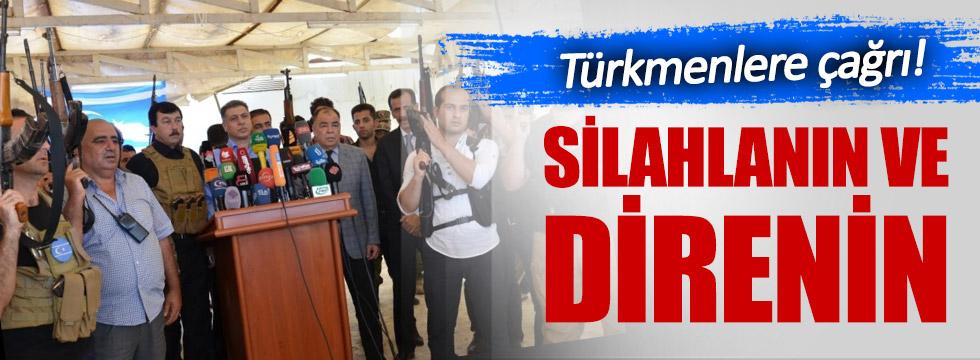 Türkmenlere silahlanın çağrısı