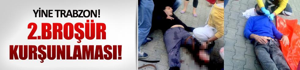 Trabzon'da yine silahlı broşür kavgası yaşandı