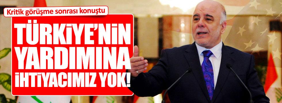 İbadi; Türkiye'nin yardımına ihtiyacımız yok