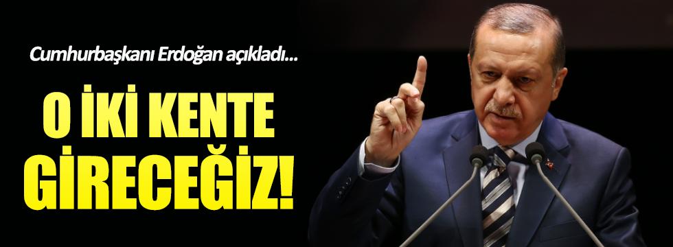 Erdoğan: Türkiye Suriye'nin Münbiç ve Rakka kentine de girecek
