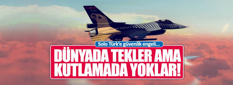 Solo Türk, Cumhuriyet Bayramı'nda gösteri yapamayacak
