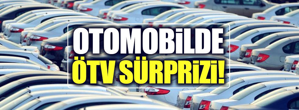 Otomobilde ÖTV sürprizi