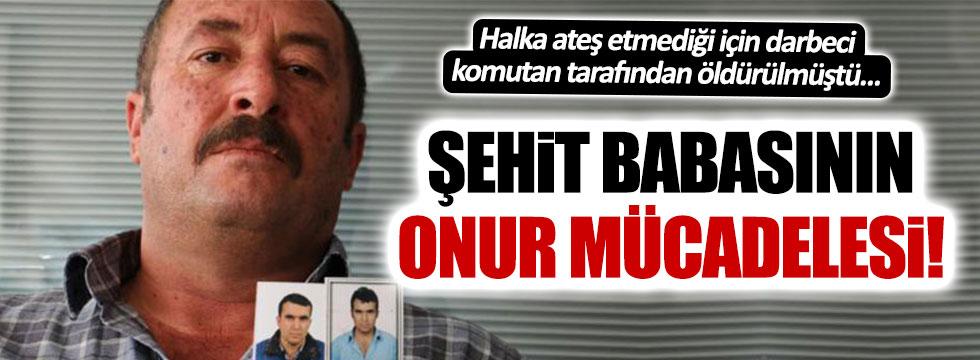 Halka ateş etmediği için öldürülen askerin babasından onur mücadelesi