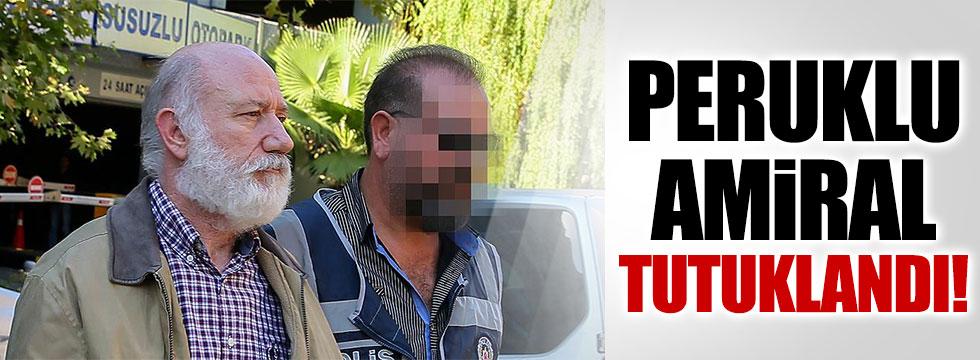 Tuğamiral İrfan Arabacı tutuklandı