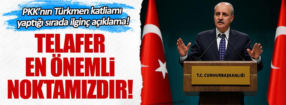 Başbakan Yardımcısı Kurtulmuş'tan ilginç Türkmen açıklaması