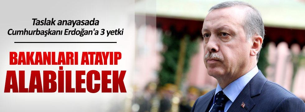 Taslak anayasada Erdoğan'a 3 yetki