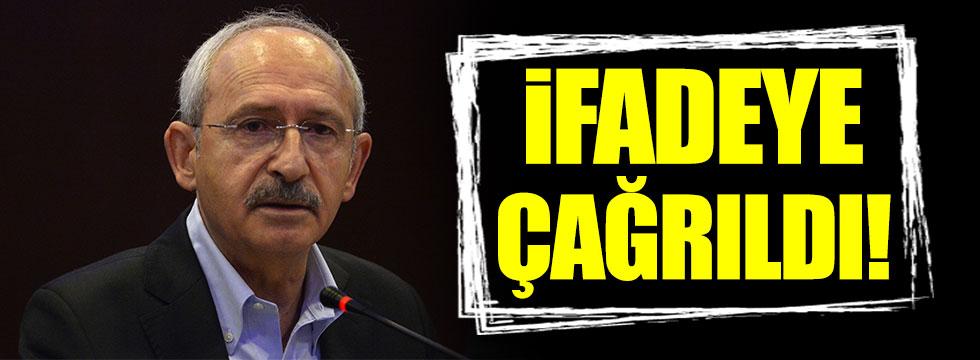 Kemal Kılıçdaroğlu ifadeye çağrıldı