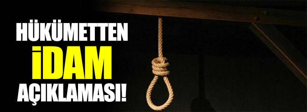 Hükümetten idam açıklaması