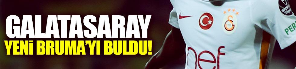 Galatasaray yeni Bruma'yı buldu