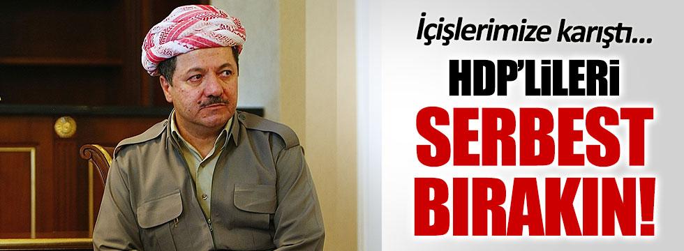 Peşmerge Barzani'den içişlerimize müdahale girişimi