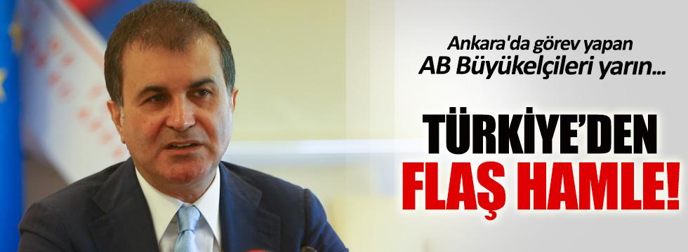 AB Bakanı Ömer Çelik, AB elçilerini toplantıya çağırdı