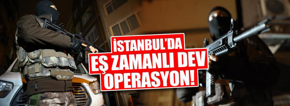 İstanbul'da eş zamanlı şafak operasyonu