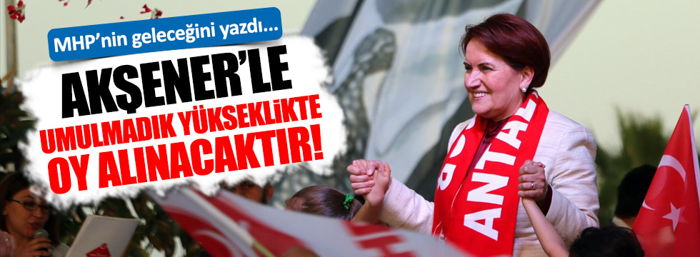Prof. Dr. Çağlayan: MHP, Akşener'le umulmadık yükseklikte oy alacaktır