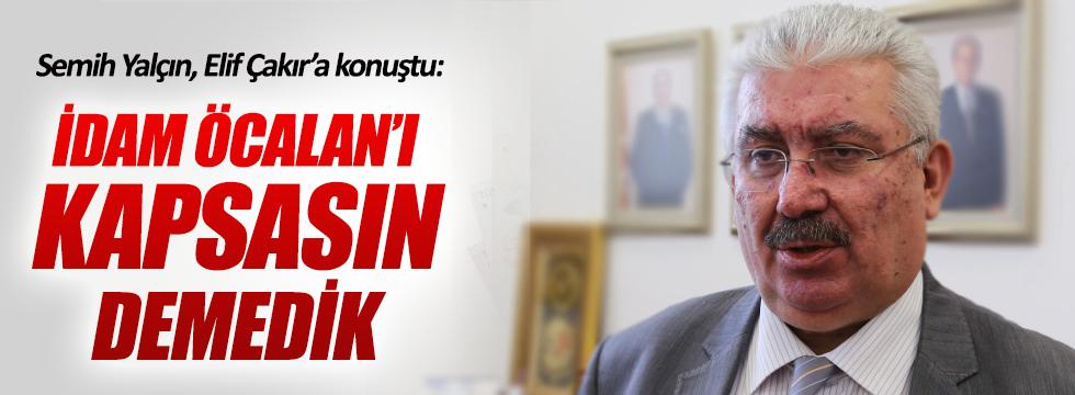 MHP: İdam Öcalan'ı da kapsasın talebimiz olmadı