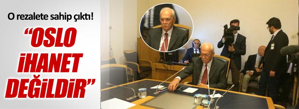 """Eski MİT Müsteşarı'ndan skandal açıklama: """"Oslo ihanet değildir"""""""