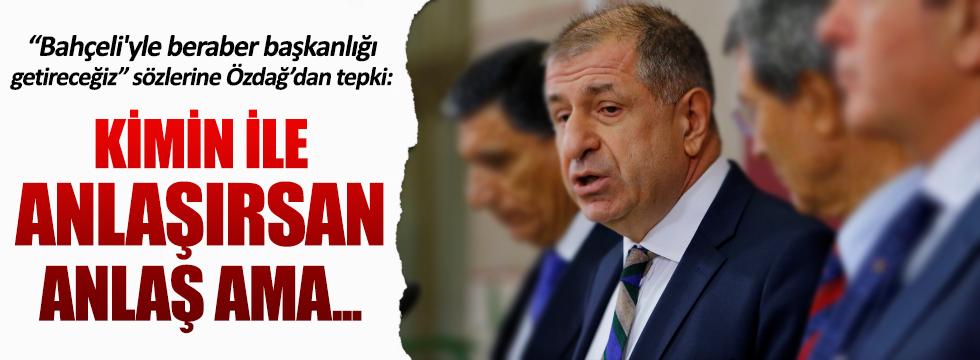 Ümit Özdağ'dan Başbakan'ın sözlerine sert tepki