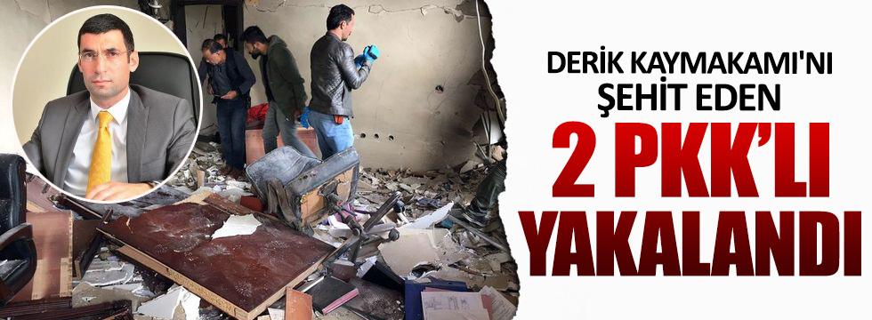 Derik Kaymakamı'nı şehit eden teröristler yakalandı
