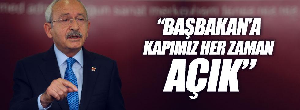 Kılıçdaroğlu: Başbakan'a kapımız her zaman açık